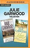 Julie Garwood Collection - Gentle Warrior & A Girl Named Summer