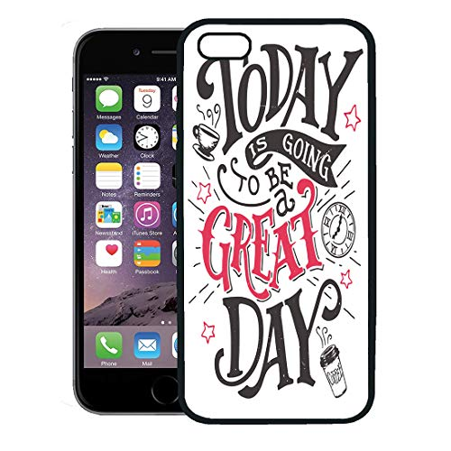 Semtomn Phone Case for iPhone 8 Plus case,Today is Going to Be Great Day Inspirational Quote Hand Lettering Motivational Wall and Plaque Sign iPhone 7 Plus case Cover,Black