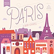 Paris: A Book of Shapes (Hello, World)