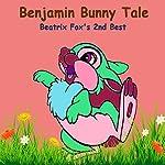 The Tale of Benjamin Bunny: Beatrix Potter's 2nd Best | Beatrix Potter