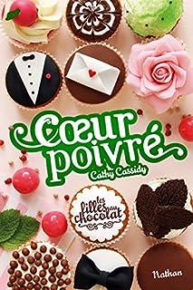 Les filles au chocolat 05 3/4 : Coeur poivré, Cassidy, Cathy