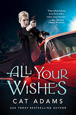 All Your Wishes (The Blood Singer Novels)