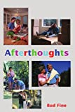 Afterthoughts, Bud Fine, 059520208X