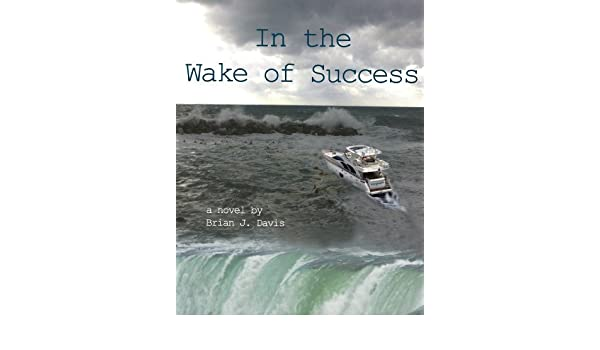 In the Wake of Success