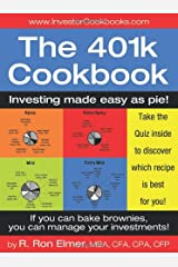 The 401(k) Cookbook: Investing made easy as pie! Paperback