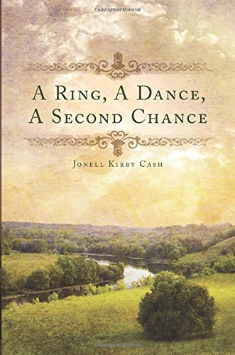 Book: A Ring, a Dance, a Second Chance by Jonell Kirby Cash
