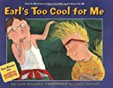 Earl's Too Cool for Me, Leah Komaiko, 0060519142