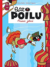 Petit Poilu, tome 10 : Amour glacé par Fraipont