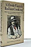 img - for Alfredo Viazzi's Italian Cooking more bthan 150 inspired interpretations of great Italian cuisine book / textbook / text book