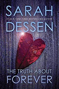 The Truth About Forever by [Dessen, Sarah]
