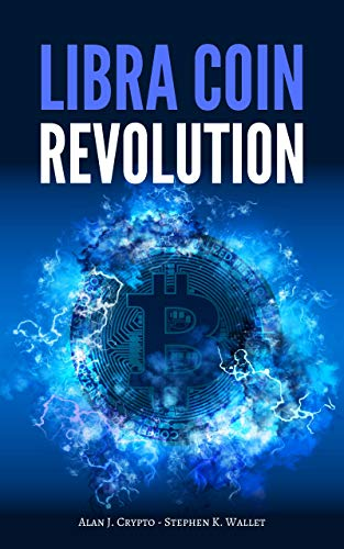 Libra Coin Revolution: Will the Bitcoin (or any other cryptocurrency) and the traditional economy survive? Non-Analytical Forecast of the revolution signed by Facebook