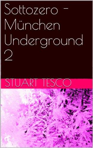 sottozero-mnchen-underground-2-german-edition