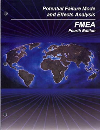 potential failure mode and effects analysis fmea reference manual rh amazon com AIAG FMEA 4th Edition FMEA 4th Edition
