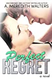 Perfect Regret (Bad Rep Book 2)