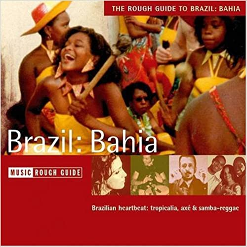 The Rough Guide to Brazil Bahia (Rough Guide World Music