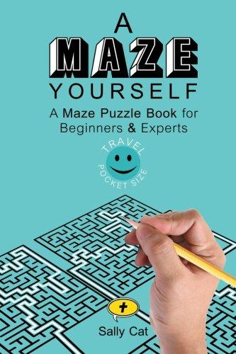 A Maze Yourself: Travel Pocket Size Edition PDF