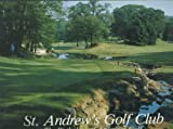 St. Andrew's Golf Club: The Birthplace of American Golf
