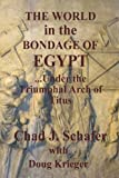 The World in the Bondage of Egypt: Under the Triumphal Arch of Titus
