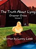The Truth about Lying, Lenny Lamb, 1462650465