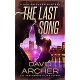 The Last Song - A Sam Prichard Mystery (Sam Prichard, Mystery, Thriller, Suspense, Private Investigator Book 9)