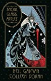 img - for Neil Gaiman's Snow, Glass, Apples book / textbook / text book