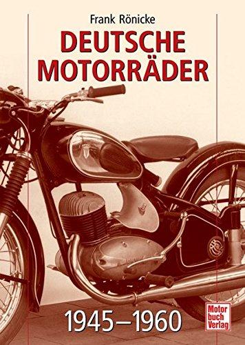 Deutsche Motorräder: 1945-1960