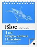 Bloc d'activitats. Llengua catalana i Literatura 1 ESO