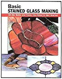 Basic Stained Glass Making - Stained Glass Book - DISCONTINUED