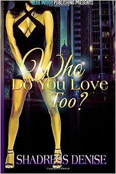 Book Who Do You Love Too?