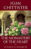 The Monastery of the Heart, Joan Chittister, 1933346574