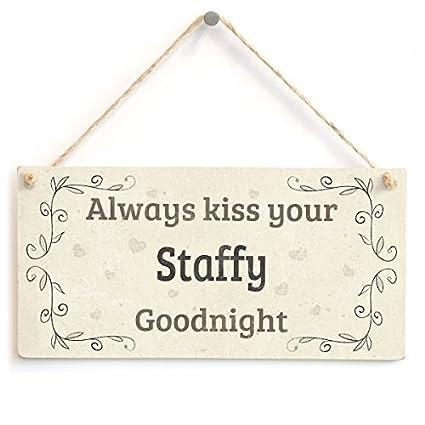 Amazon com: ACOVE Always Kiss Your Staffy Goodnight - Lovely