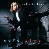 Cafe Blue - Unmastered