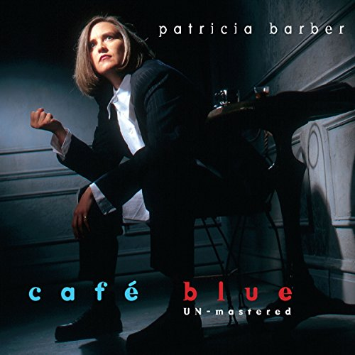 SACD : Patricia Barber - Cafe Blue - Unmastered (SACD)