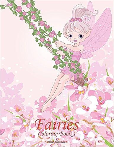 Fairies Coloring Book 1 (Volume 1): Nick Snels: 9781517020552 ...