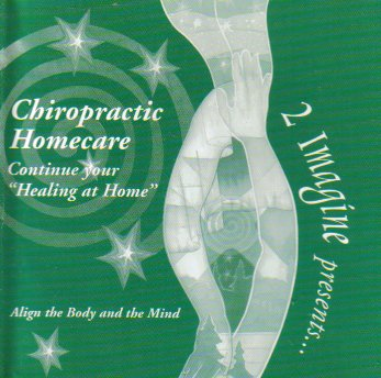 2 Imagine Presents Chiropractic Homecare: Continue Your Healing At Home