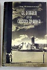 El Diablo En La Ciudad Blanca (Vivencias) Hardcover