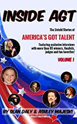 Inside AGT (Volume 1): The Untold Stories of America's Got Talent (English Edition)