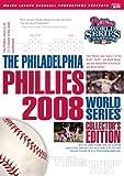 The Philadelphia Phillies 2008 World Series Collector's Edition