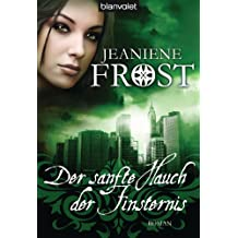 Der sanfte Hauch der Finsternis: Roman - Cat & Bones 4 (German Edition)