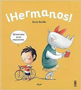 Hermanos (Álbumes ilustrados): Amazon.es: Rocio Bonilla Raya ...