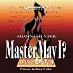 Master May I?: A Tale of Worship and Submission | Shawna Hunter