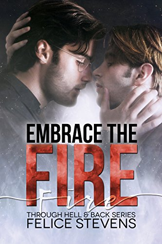 embrace-the-fire-through-hell-and-back-book-3