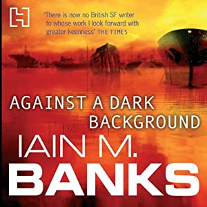 Against a Dark Background Audiobook