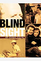 Blindsight (Kindle Single) Kindle Edition
