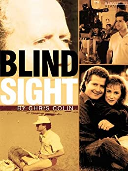 Blindsight (Kindle Single) by [Colin, Chris]