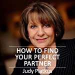 How to Find Your Perfect Partner | Judy Piatkus