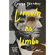 Lincoln no limbo: Um romance