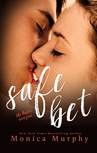 Safe Bet (The Rules Book 4)