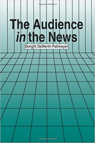 The Audience in the News (Routledge Communication Series)