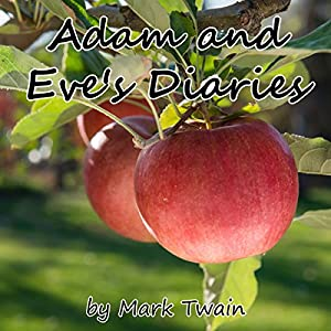 Adam and Eve's Diaries Audiobook